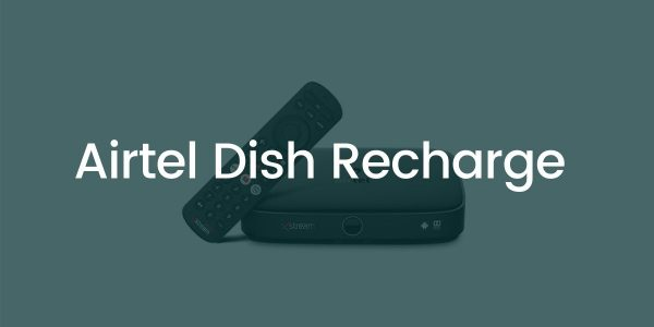 Best Airtel Dish TV Recharge Plans, Packs and Offers 2021