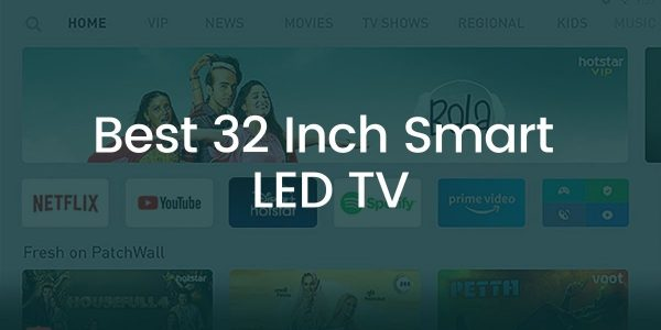 Best 32 Inch LED TV in India 2021