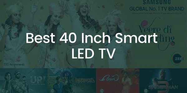Best 40 Inch Led TV in India 2021