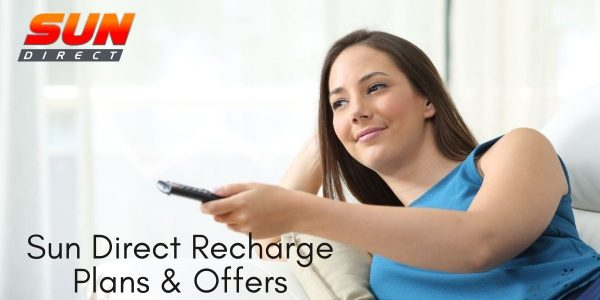 Sun Direct Recharge Plans, Packs, Offers 2021